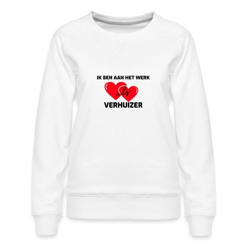 Ik ben aan het werk als verhuizer - Vrouwen premium sweater