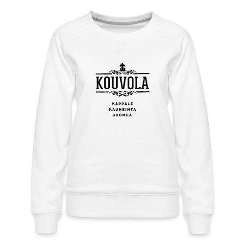 Kouvola - Kappale kauheinta Suomea. - Naisten premium-collegepaita