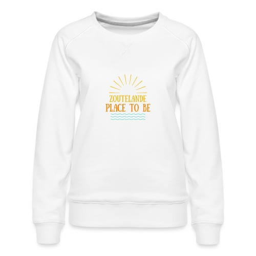 Zoutelande - Place To Be - Frauen Premium Pullover