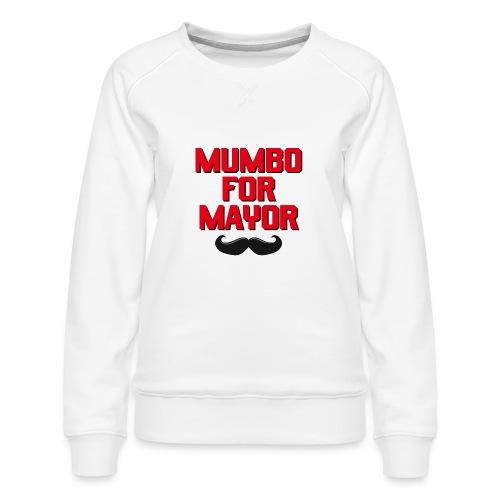 00392 Mumbo for Mayor - Sudadera premium para mujer