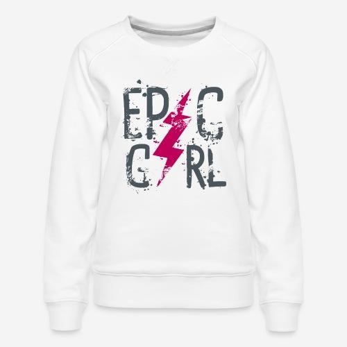 epische Mädchen - Frauen Premium Pullover