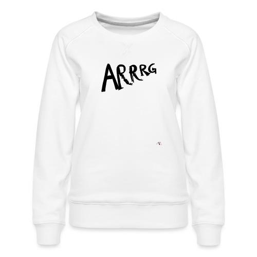 Arrg - Felpa premium da donna