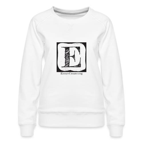 Logo ErrareUmano (scritta nera) - Felpa premium da donna