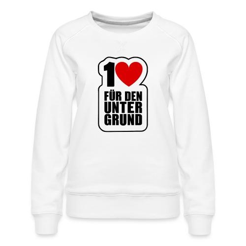 1 Herz für den Untergrund - Original Logo - Frauen Premium Pullover