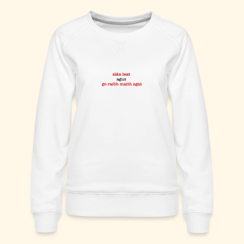 Good bye and thank you - Women's Premium Sweatshirt