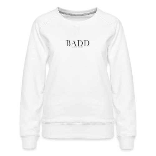 Badd Orginals - Premiumtröja dam