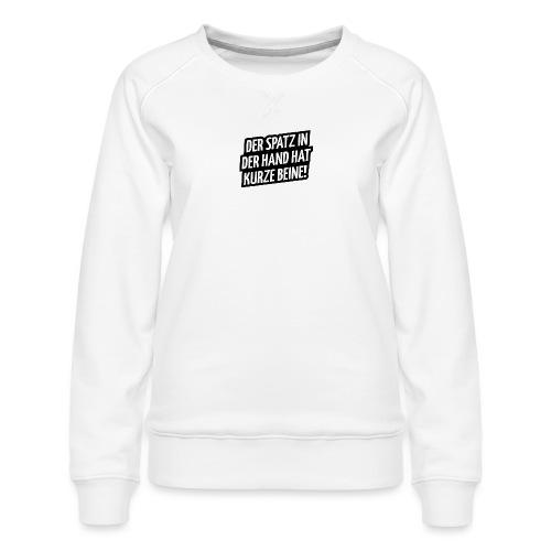 Der Spatz - Frauen Premium Pullover