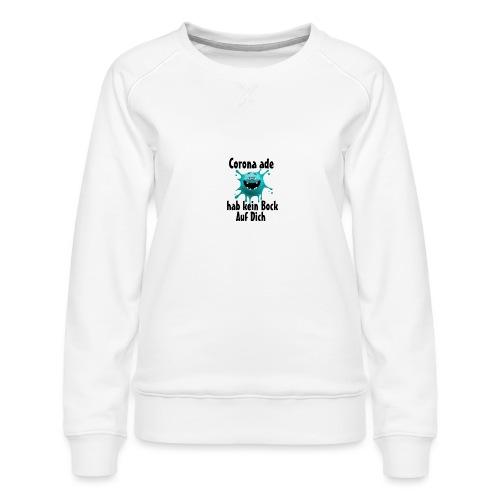 Kein Bock - Frauen Premium Pullover