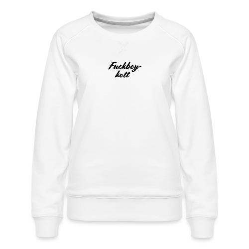 Fuckboykott - Frauen Premium Pullover