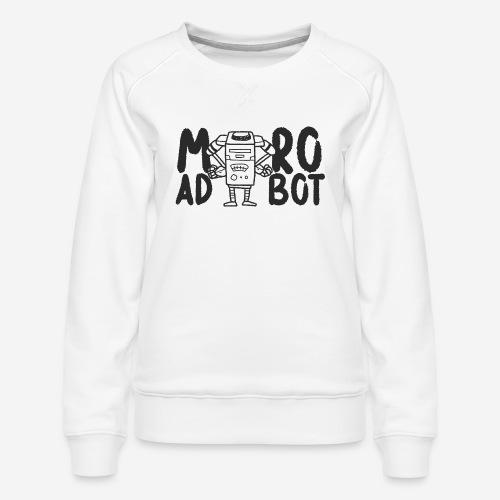 mad robot - Frauen Premium Pullover