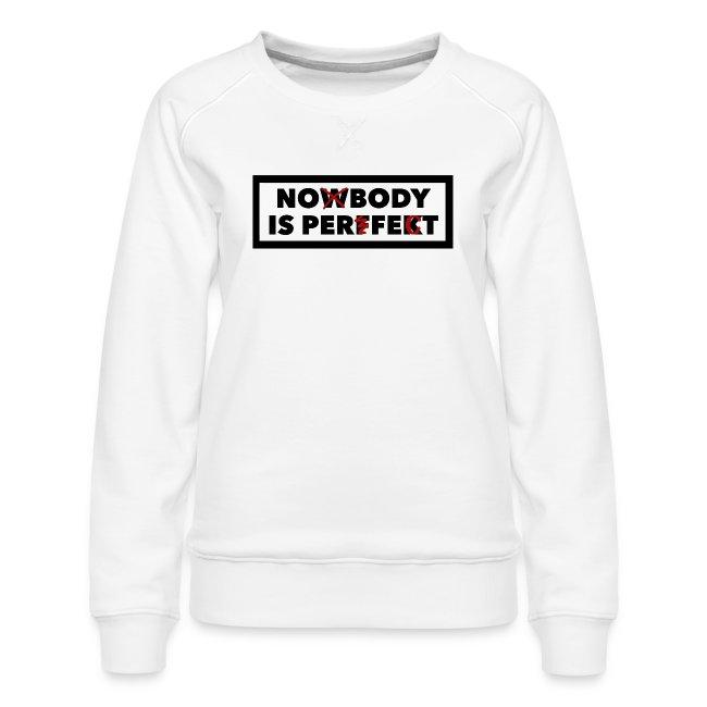 Nobody is perfekt