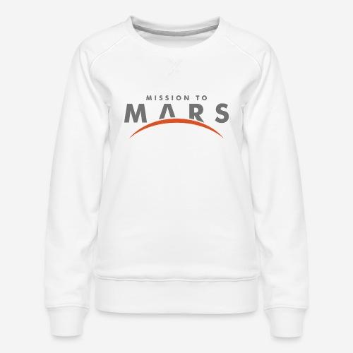 Mission zum Mars - Frauen Premium Pullover