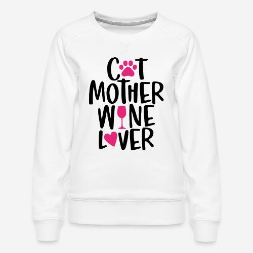 Katze Mutter Weinliebhaber - Frauen Premium Pullover
