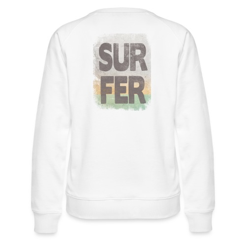 Surfer - Sudadera premium para mujer