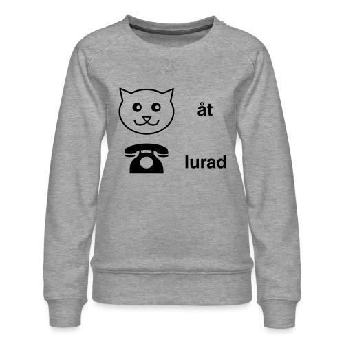Katt åt telefon - Premiumtröja dam