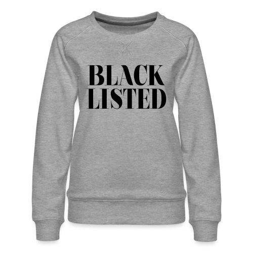 blacklisted - Sweat ras-du-cou Premium Femme