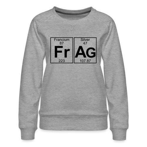 Fr-Ag (frag) - Full - Women's Premium Sweatshirt