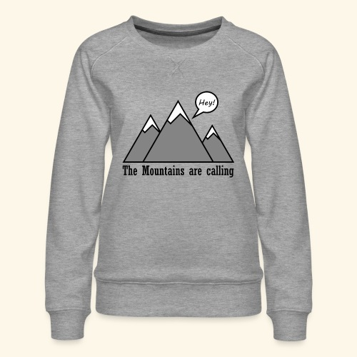 mountains calling - Frauen Premium Pullover
