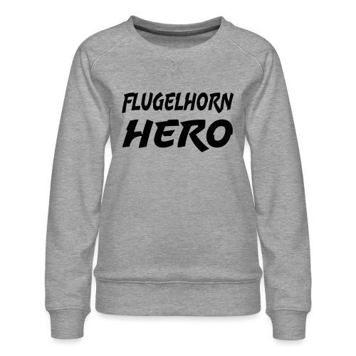 Flugelhorn Hero - Premium-genser for kvinner