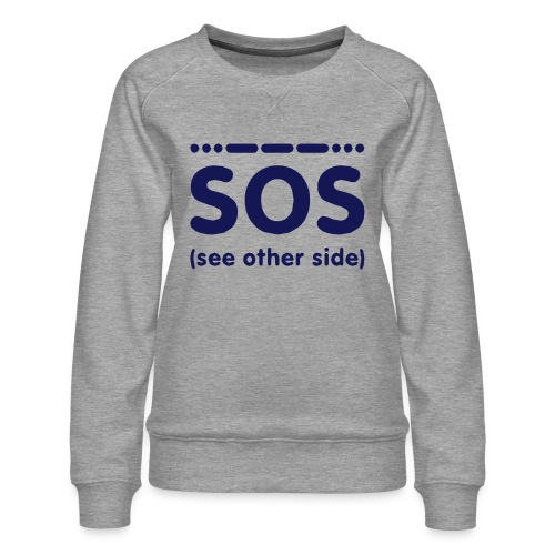 SOS - Vrouwen premium sweater