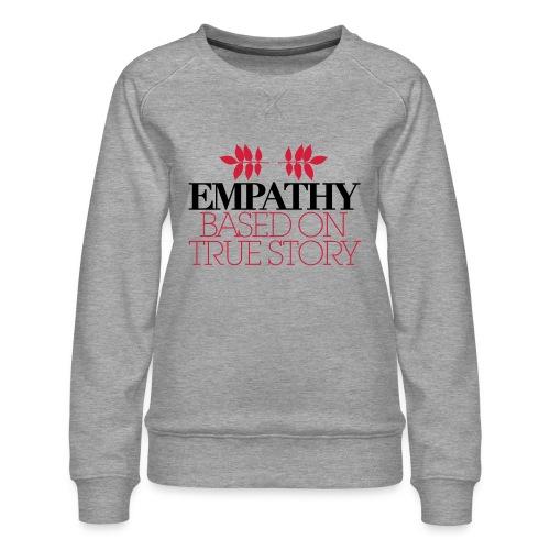 empathy story - Bluza damska Premium
