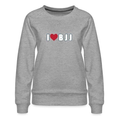 i love bjj - Bluza damska Premium