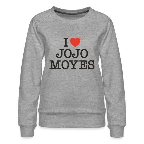 I LOVE JOJO MOYES - Dame premium sweatshirt