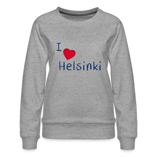 I Love Helsinki - Naisten premium-collegepaita