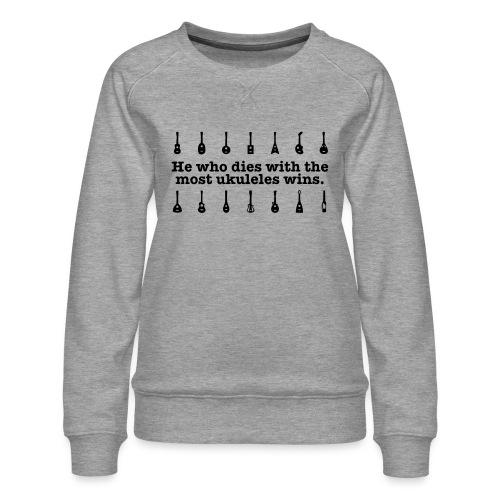 ukulele_wins - Women's Premium Sweatshirt