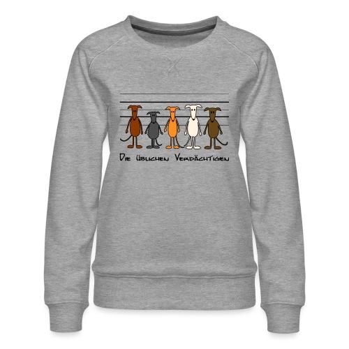 Die üblichen Verdächtigen - Frauen Premium Pullover