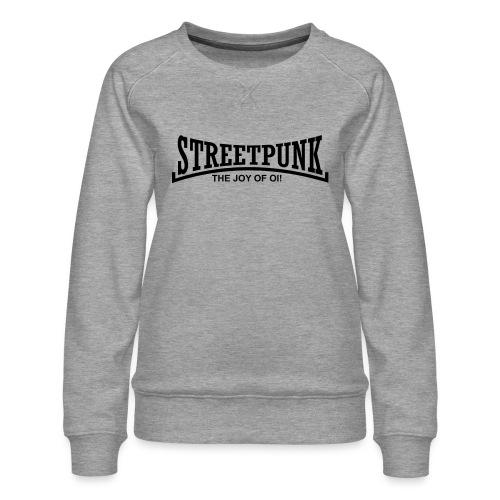 streetpunk the joy of oi! - Frauen Premium Pullover