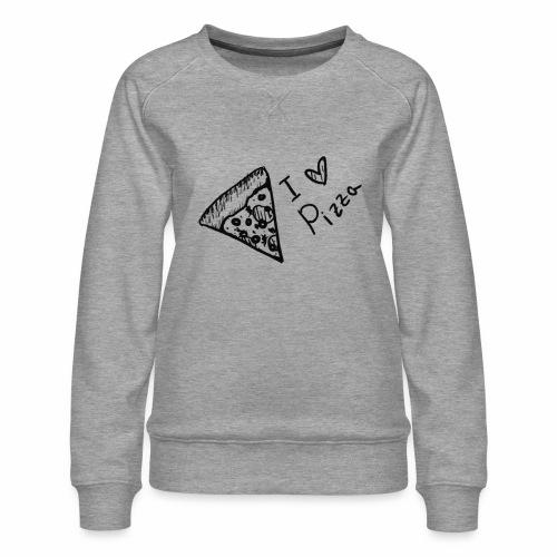 I LOVE PIZZA - Frauen Premium Pullover