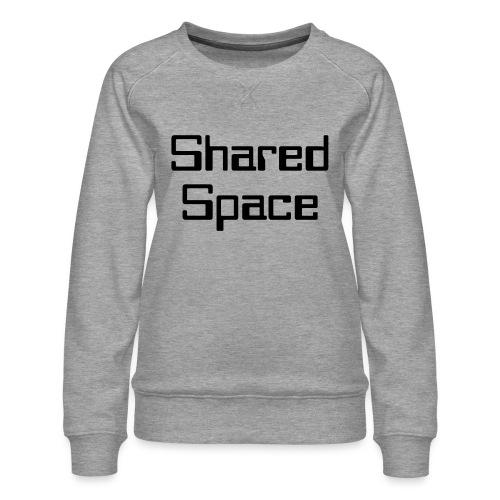 Shared Space - Frauen Premium Pullover