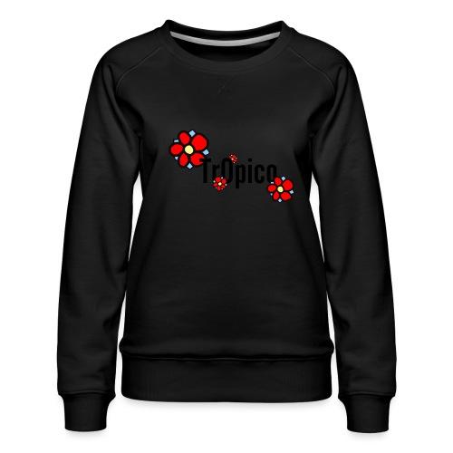 tr0pico - Vrouwen premium sweater