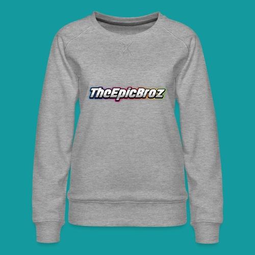 TheEpicBroz - Vrouwen premium sweater