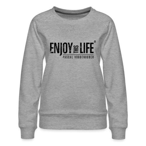 Enjoy this Life®-Classic Black Pascal Voggenhuber - Frauen Premium Pullover