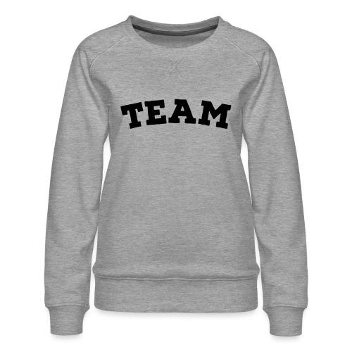 Team - Women's Premium Sweatshirt