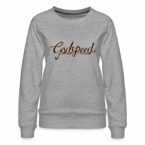 Godspeed 2 - Naisten premium-collegepaita