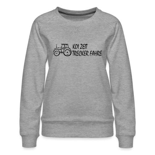 KoiZeit - Trecker - Frauen Premium Pullover