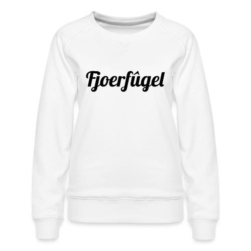 fjoerfugel - Vrouwen premium sweater