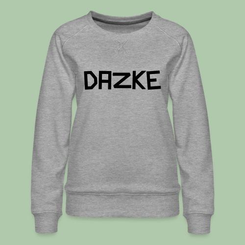 dazke_bunt - Frauen Premium Pullover
