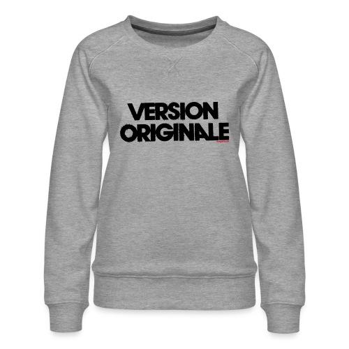 Version Original - Sweat ras-du-cou Premium Femme