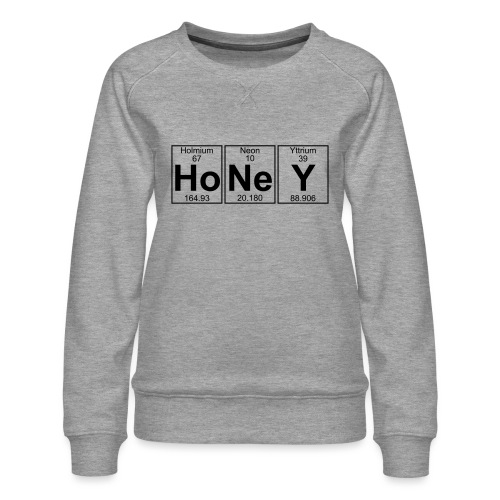 Ho-Ne-Y (honey) - Full - Women's Premium Sweatshirt