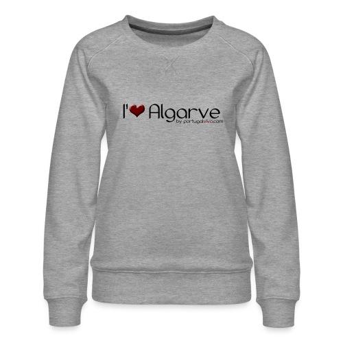 I Love Algarve - Sweat ras-du-cou Premium Femme