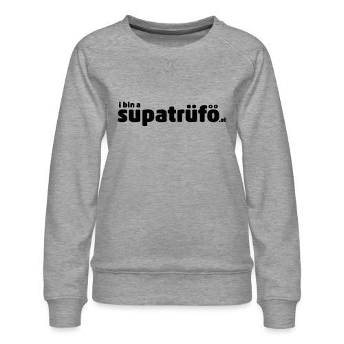 supatrüfö - Frauen Premium Pullover