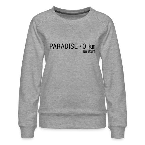 paradise0km - Frauen Premium Pullover