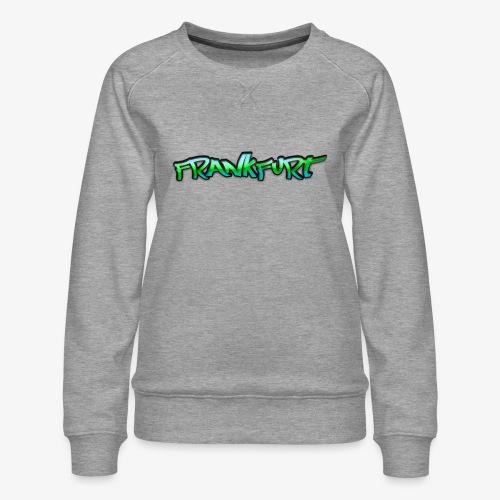 Gangster Frankfurt - Frauen Premium Pullover