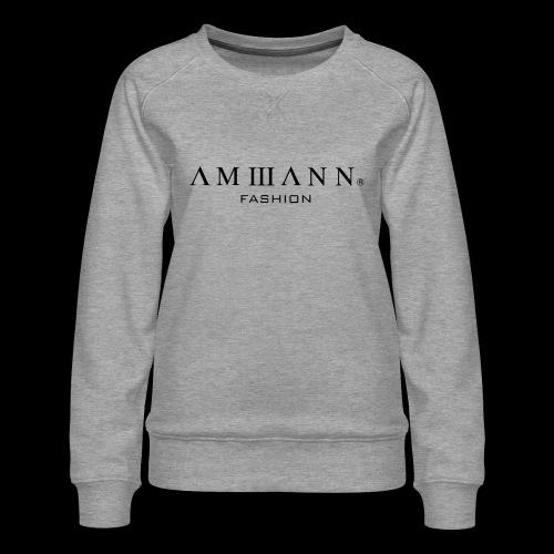 AMMANN Fashion - Frauen Premium Pullover