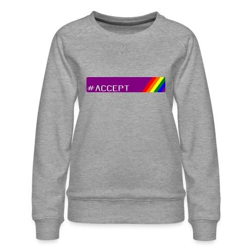 79 accept - Frauen Premium Pullover