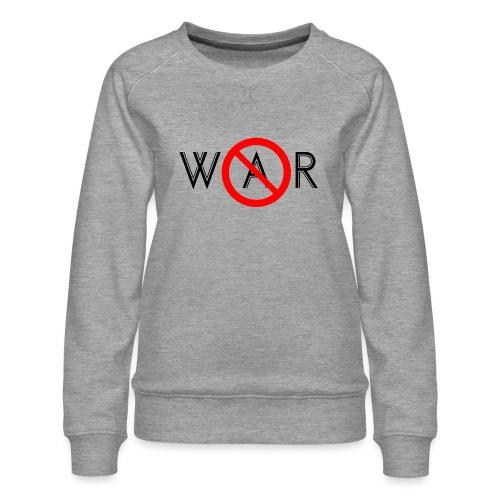 TIAN GREEN - No War - Frauen Premium Pullover